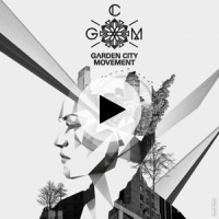 Garden City Movement Lyrics