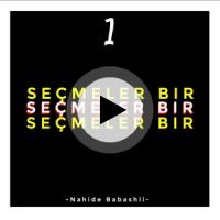 Secmeler Bir Nahide Babashli Lyrics Song Meanings Videos Full Albums Bios